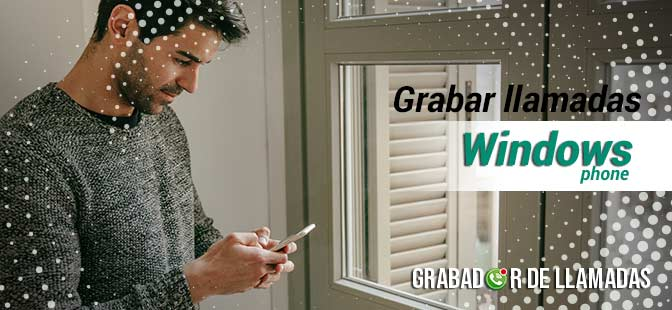 grabar llamadas en windows phone